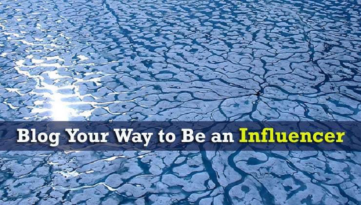 Blog Your Way To Be An Influencer copy