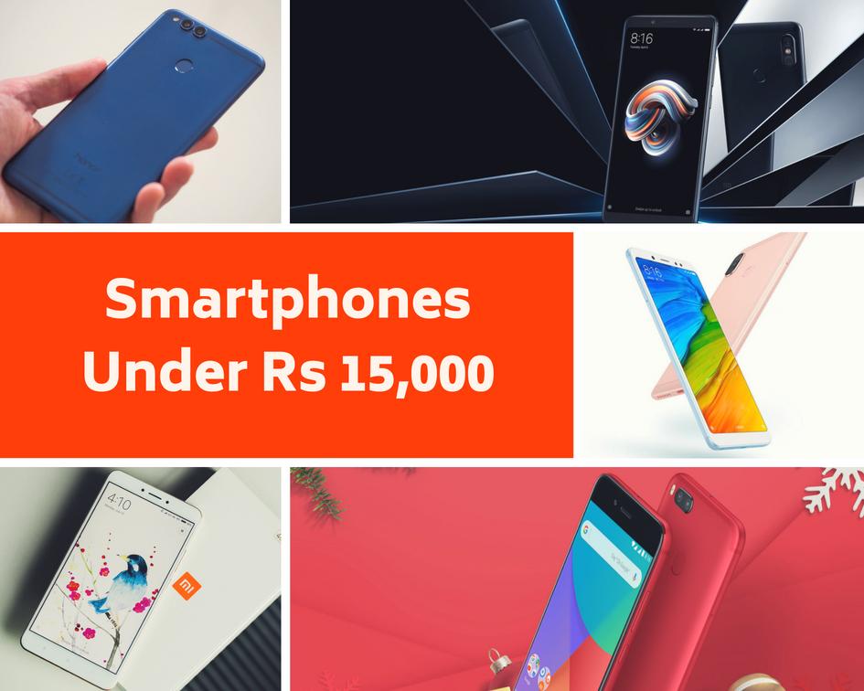 Smartphones Under Rs 15000