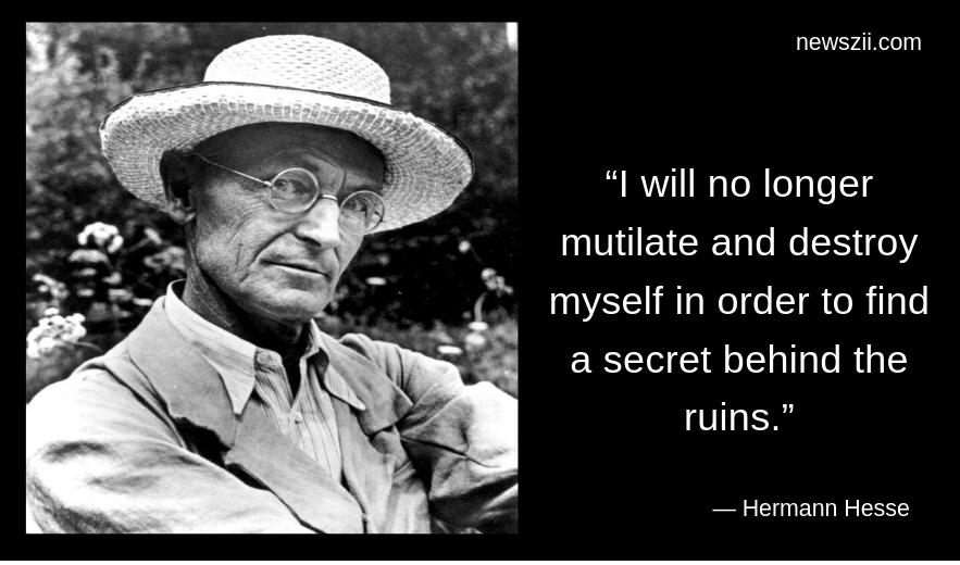 ― Hermann Hesse