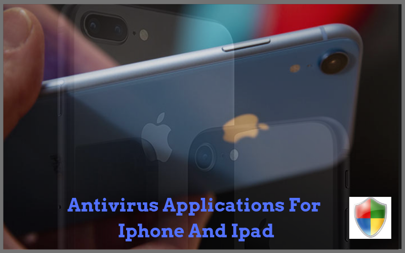 Antivirus Applications For Iphone And Ipad