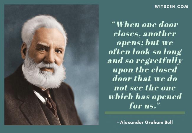 – Alexander Graham Bell
