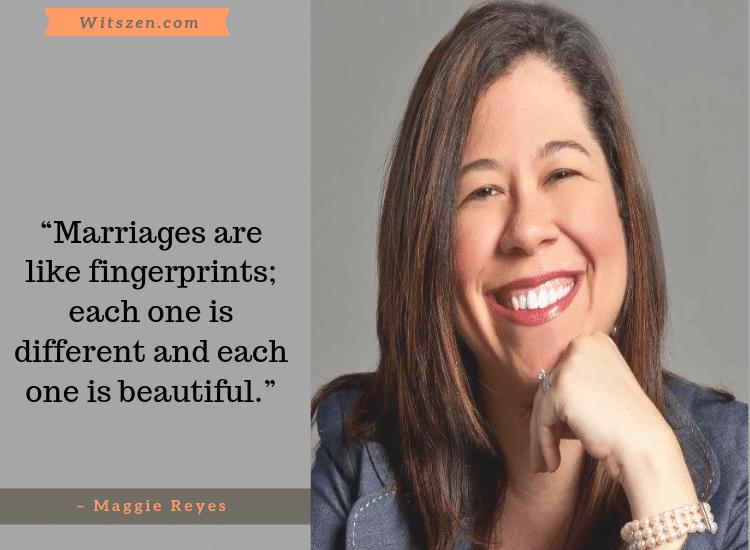 – Maggie Reyes