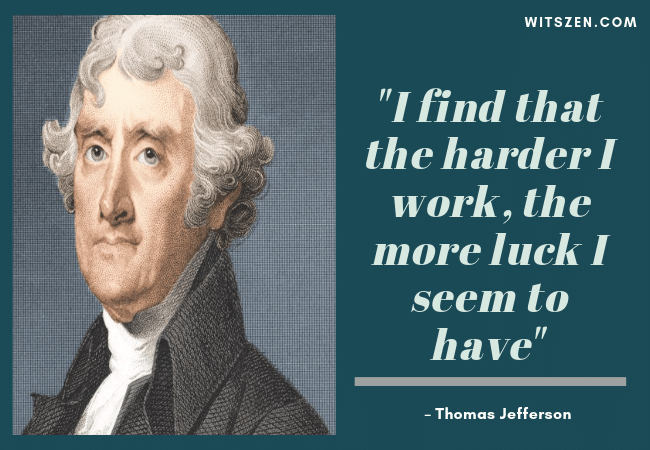 – Thomas Jefferson