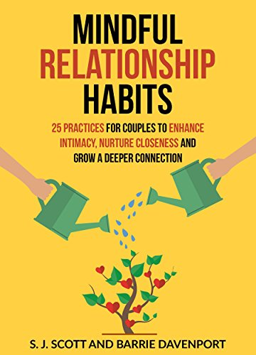 Mindful Relationship Habits