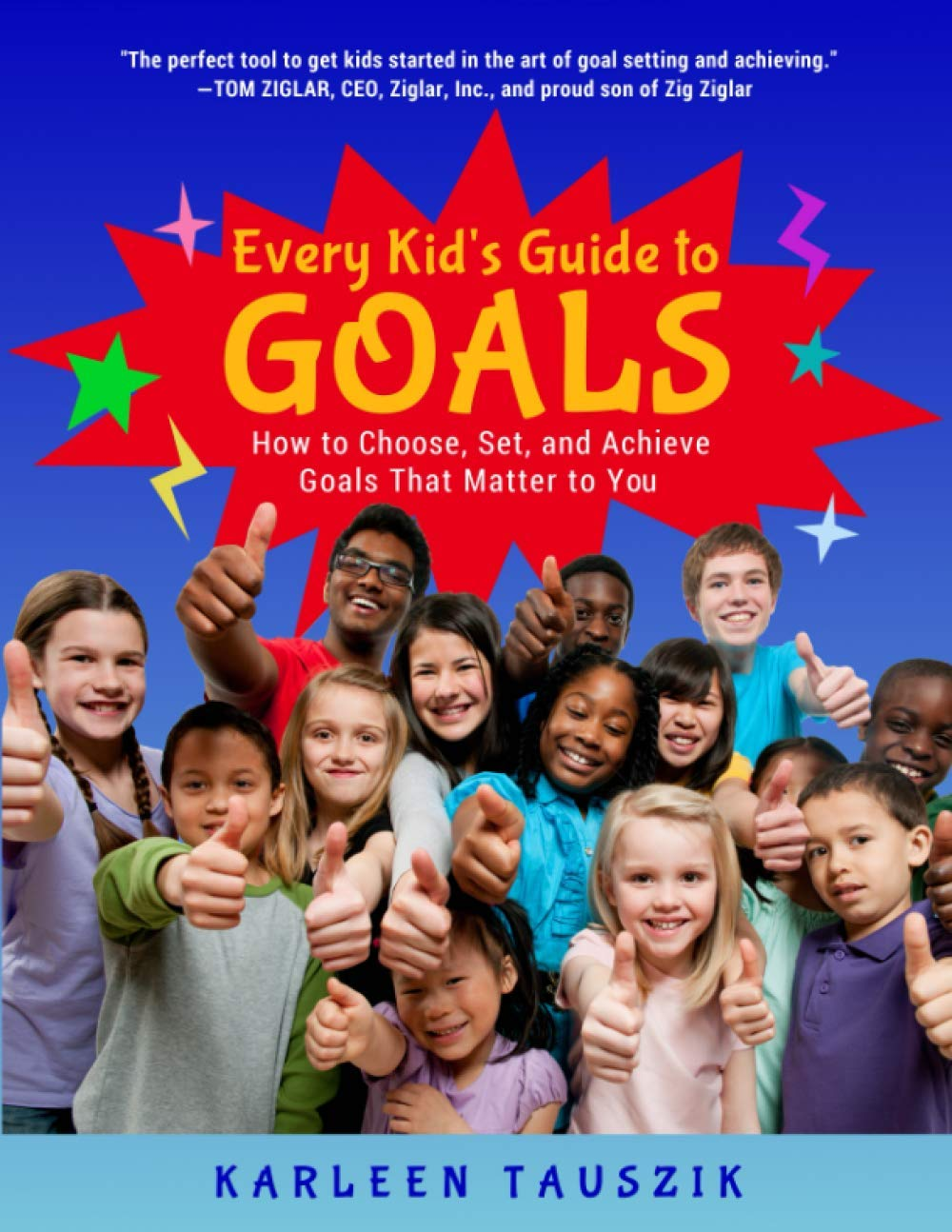 Every Kid's Guide to Goals