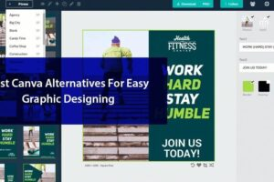 Best Canva Alternatives For Easy Graphic Designing