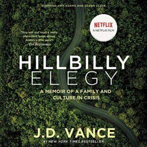 Hillbilly Elegy: A Memoir of a Family