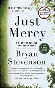 Just Mercy: A Story of Justice