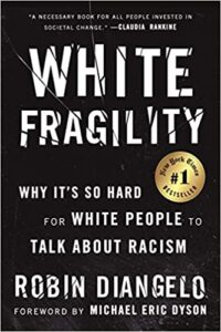 White Fragility: Why It's So Hard