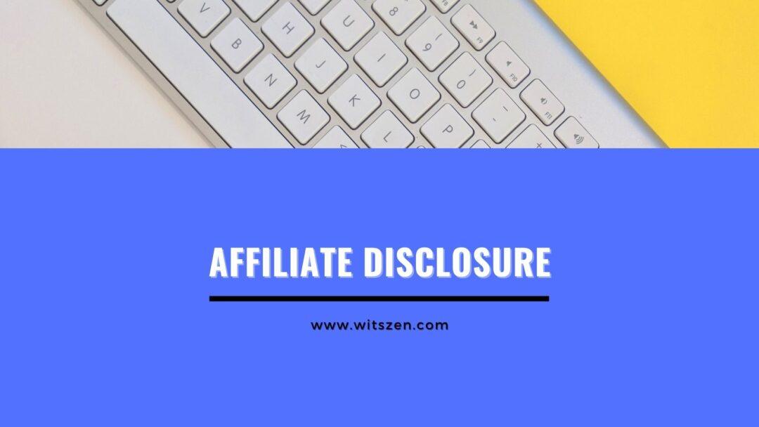 Affiliate Disclosure-Witszen